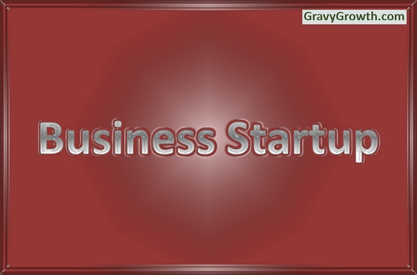 business startup definition, business plan execution, business startup, Greg Hixon, GravyGrowth, business, entrepreneurship, business planning, lean startup