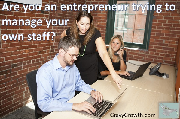 entrepreneur or manager, greg hixon, gravygrowth, business startup, entrepreneurship